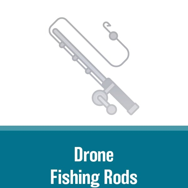 Drone Fishing Rods